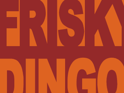 Block text, the word Frisky in red on orange, and below the word Dingo in orange on red