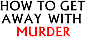 How To Get Away With Murder.png