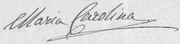 Italian signature of Maria Carolina, Duchess of Berry in 1861.png