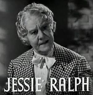 Jessie Ralph - Jessie Ralph