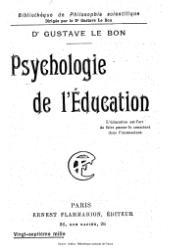 Gustave Le Bon: Psychologie de l'Éducation