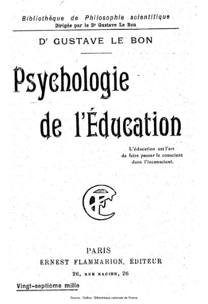 File:Le Bon - Psychologie de l'Éducation.djvu