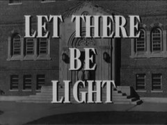 File:Let There Be Light (1946).webm