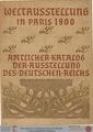 Otto Witt, Weltausstellung in Paris 1900 - amtlicher Katalog der Ausstellung des Deutschen Reichs.pdf