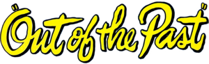 Out of the Past (poster logo).png