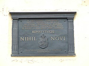 Nihil novi - Plaque at Radom Castle, commemorating 500th anniversary of adoption there, in 1505, of Act of Nihil novi