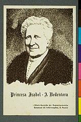 Princesa Isabel - a Redentora - (Distribuição do Departamento Estadual de Informações, S. Paulo)