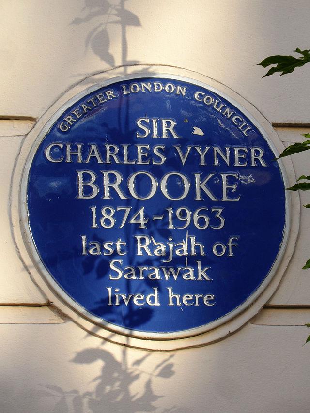 Charles Vyner Brooke blue plaque - Sir Charles Vyner Brooke 1874-1963 last Rajah of Sarawak lived here
