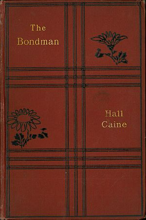 The Bondman (novel) - The 1910 edition of The Bondman
