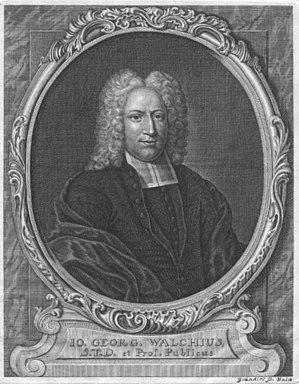 Johann Georg Walch - Johann Georg Walch