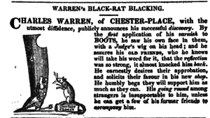 Charles Warren (MP) - Warren's Black-Rat Blacking, advertising parody for Warren's Blacking, prompted by Charles Warren's defection from the Whigs to the Tories for a position as a judge