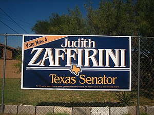 Judith Zaffirini - For years, Zaffirini has used this campaign sign to promote her candidacy for the Texas State Senate. She has easily defeated her intraparty and interparty opponents.