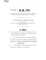 116th United States Congress H. R. 0000175 (1st session) - To amend chapter 44 of title 18, United States Code, to more comprehensively address the interstate transportation of firearms or ammunition.pdf