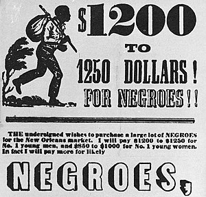Racism in the United States - Advertisement by a slave trader offering various amounts for slaves in Lexington, Kentucky, 1853