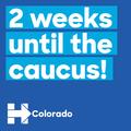 2 Weeks until the caucus! Colorado.png