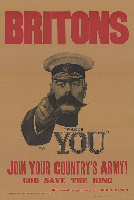 One of the most recognisable recruiting posters of the British Army; from World War I, with Lord Kitchener 30a Sammlung Eybl Grossbritannien. Alfred Leete (1882-1933) Britons (Kitchener) wants you (Briten Kitchener braucht Euch). 1914 (Nachdruck), 74 x 50 cm. (Slg.Nr. 552).jpg