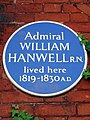Admiral William Hanwell R.N. lived here 1819-1830 A.D.jpg
