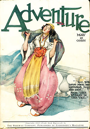 """H. C. Bailey - Bailey's """"The Woman in the Veil"""" was the cover story in the May 1912 issue of Adventure"""