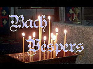 English: The opening logo of Bach Vespers at W...