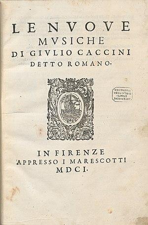 Giulio Caccini - Title page of Le nuove musiche (1601)