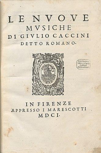 Le nuove musiche - Caccini, Le Nuove musiche, 1601, title page