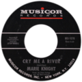 Cry me a river by marie knight side-A catalog number on right.tif