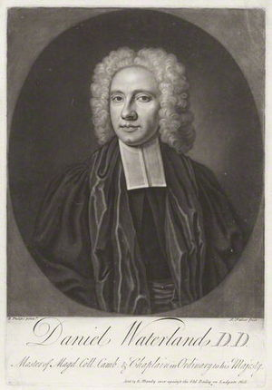 Daniel Waterland - Daniel Waterland, engraving by John Faber the Younger after Richard Phillips.