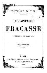 Théophile Gautier: Le capitaine Fracasse
