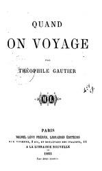Théophile Gautier: Quand on voyage