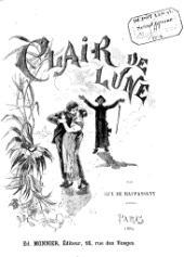Guy de Maupassant - Clair de lune.djvu