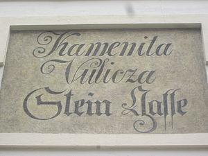 Kajkavian - Bilingual Kajkavian/German street sign in Zagreb: Kamenita Vulicza / Stein Gasse