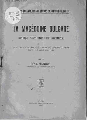 "Lyubomir Miletich - The cover of his work ""La Macédoine Bulgare"", Sofia, 1918."