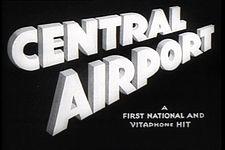 MainTitleCentralAirp1933Trailer.JPG