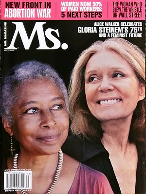 Alice Walker - Alice Walker (left) and Gloria Steinem on the fall 2009 cover of Ms. magazine