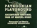 Patagonian Playground - Office of the Coordinator of Inter-American Affairs.jpg