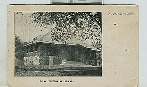 History of Newtown, Connecticut - Before the Booth library there was the Beach Memorial Library, pictured here in a postcard mailed in 1910