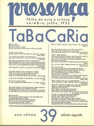 "Álvaro de Campos - ""Tabacaria"", poem by Álvaro de Campos originally published in the coimbra magazine Presença, in July 1933."