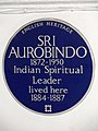 SRI AUROBINDO 1872-1950 Indian Spiritual Leader lived here 1884-1887.JPG