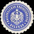 Siegelmarke Kaiserlicher Kreisdirektor - Bolchen W0225999.jpg