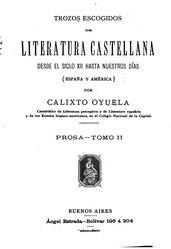 Calixto Oyuela: Español: Trozos escogidos de literatura castellana desde el siglo XII hasta nuestros días
