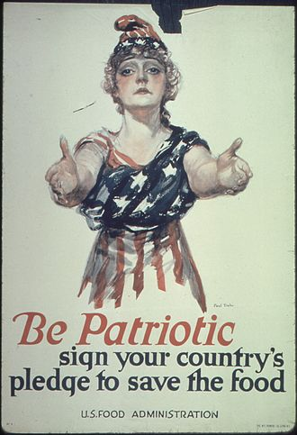 Patriotism - An American poster with a patriotic theme (1917), issued by the U.S. Food Administration during World War I
