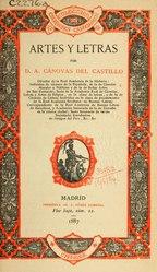 Antonio Cánovas del Castillo: Artes y letras