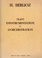 Berlioz traité d'instrumentation et d'orchestration édition moderne.PNG