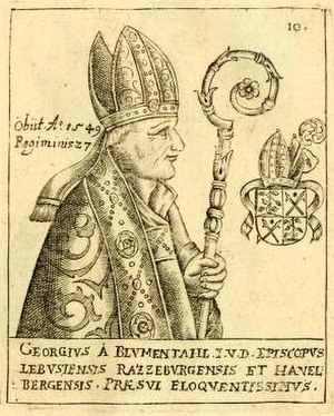 Bishopric of Ratzeburg - Georg von Blumenthal, the last Catholic Prince-Bishop (1490-1550)