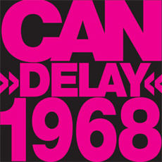 Обложка альбома Can «Delay 1968» (1981)