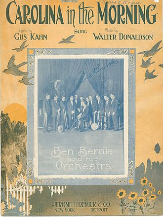 Ben Bernie - Ben Bernie and his orchestra on the cover of the sheet music for the 1922 hit song Carolina in the Morning