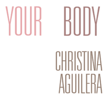 Description de l'image Christina Aguilera - Your Body logo.png.