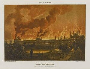 Incendio provocado por miembros de la Comuna el 24 de mayo en el Palacio de las Tullerías. Litografía de Léon Sabatier y Albert Adam publicada en 1873.