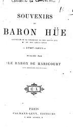 Souvenirs du Baron Hüe publiés par le baron de Maricourt