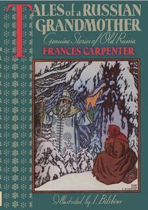 Frances Carpenter - Image: Frances Carpenter. Tales of a Russian Grandmother (Bilibin) cover